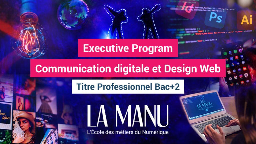 Formation Executive Program Communication digitale et design web à La Manu